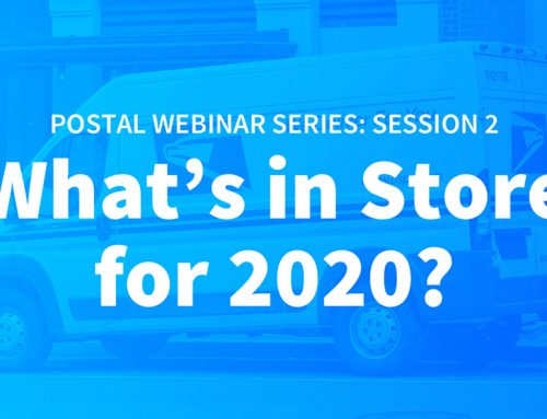 What's in Store for 2020? Midstates Group Postal Webinar Series Session 2